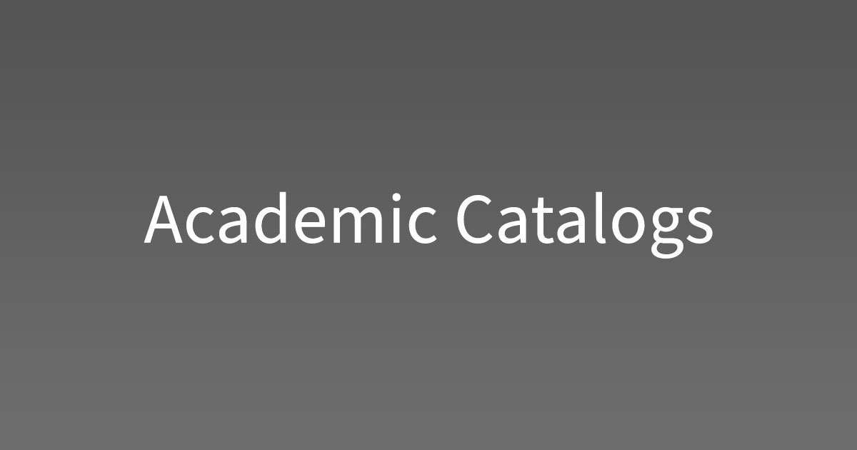 Academic Catalogs