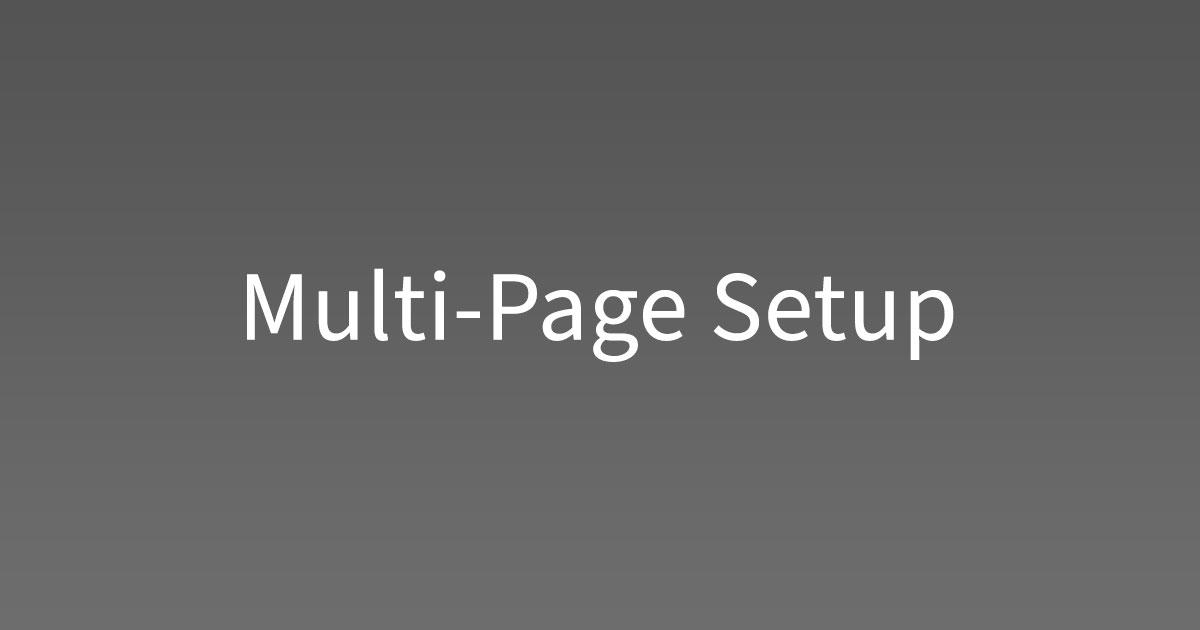 Multi-Page Setup